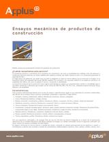 Ensayos mecánicos de productos de construcción