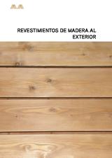 Madera estructural revestimientos de madera al exterior for Revestimiento exterior en madera