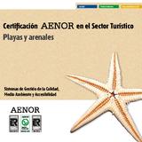 Certificación en el Sector Turístico, Playas y arenales