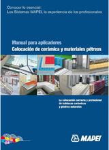 Manual para aplicadores. Colocación de cerámica y materiales pétreos